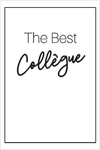 Idée Cadeau CollèGue Femme The Best Collègue CarDe Notes: Idée Cadeau Départ Collègue