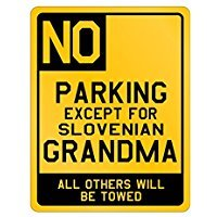 Parking Slovenia Grandma - Countries - Parking Sign [ Decorative Novelty Sign Wall Plaque ] ()