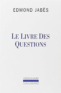 Le livre des questions par Jabès