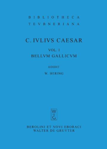 Bellum Gallicum (Bibliotheca scriptorum Graecorum et Romanorum Teubneriana) (Latin Edition)