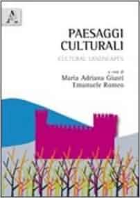 Paesaggi culturali. Cultural landscapes: 9788854837027: Amazon.com
