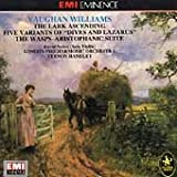 Williams : The Lark Ascending / Five Variants of Dives and Lazarus / The Wasps-Aristophanic Suite