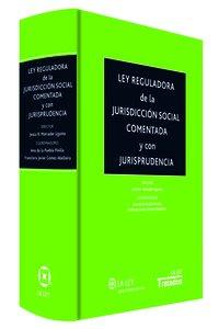 Ley reguladora de la jurisdicción social comentada y con ...