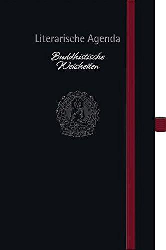 Buddhistische Weisheiten 2016: Literarische Agenda