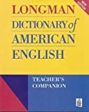 Longman Dictionary of American English Teacher's Companion, Longman U. K. Addison Wesley Staff, 0801320283