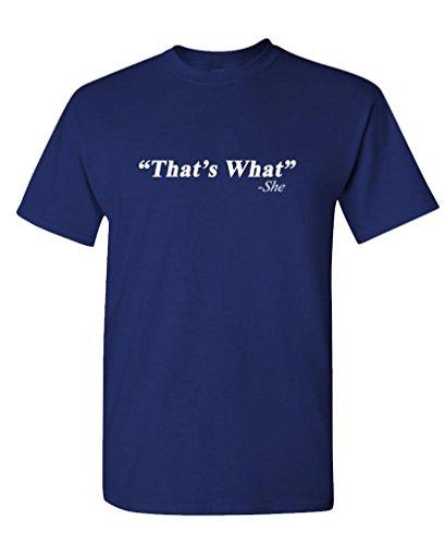 GOOZLER THATS WHAT Cotton T Shirt