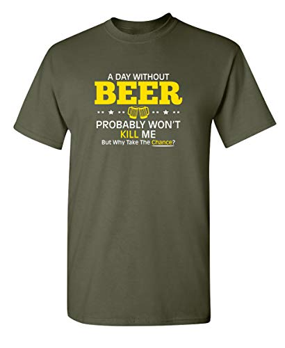 (Day Without Beer Novelty Graphic Sarcastic Funny T Shirt 2XL Military)