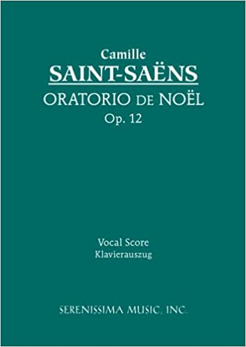 Oratorio De Noel Op 12 Vocal Score