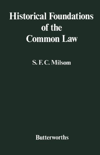 - Historical Foundations of the Common Law