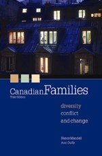 Canadian Families : Diversity, Conflict and Change