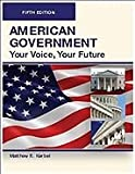AMERICAN GOVERNMENT, Fifth Edition (Paperback) : Your Voice, Your Choice, Kerbel, Matthew R., 0982324170