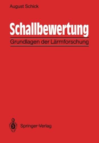 Schallbewertung: Grundlagen der Lärmforschung (German Edition)