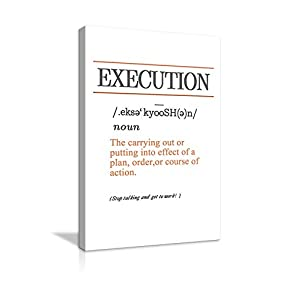 AMEMNY Execution Inspirational Wall Art Inspiring Motto Painting Prints on Canvas Motivational Entrepreneur Quotes…