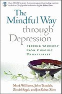 Depression Cd (The Mindful Way Through Depression: Freeing Yourself from Chronic Unhappiness [With CD])