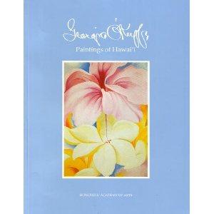 Georgia O'Keeffe: Paintings of Hawaii
