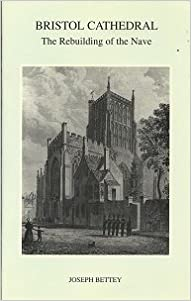 Book Bristol Cathedral: The Rebuilding of the Nave (Bristol Branch of Historical Association Local History Pamphlets)