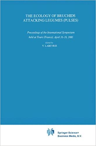 The Ecology of Bruchids Attacking Legumes (Pulses): Proceedings of the International Symposium held at Tours (France), April 16–19, 1980 (Series Entomologica)