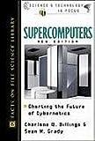 Supercomputers, Charlene W. Billings and Sean M. Grady, 0816047308
