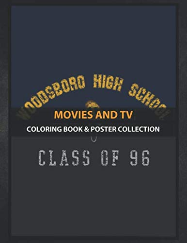 Coloring Book & Poster Collection: Movies And Tv Scream Class Of 96 Inspired Tv Shows