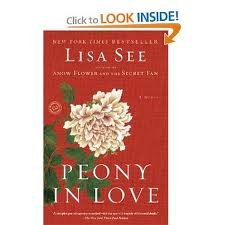 Peony in Love Publisher: Random House Trade Paperbacks
