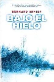 Bajo El Hielo Bernard Minier Livres Amazon Fr
