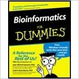 Read Bioinformatics for Dummies (03) by D, Jean-Michel Claverie Ph - PhD, Cedric Notredame - Clave [Paperback (2003)] PDF