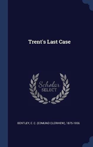 Trent's Last Case PDF