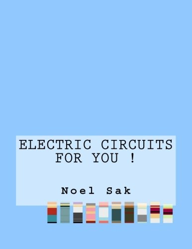 Electric Circuits For You !