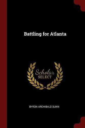 Battling for Atlanta pdf epub