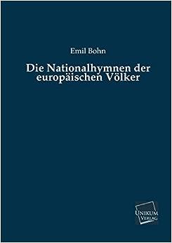 Die Nationalhymnen Der Europaischen Volker