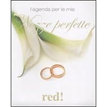 L'agenda per le mie nozze perfette