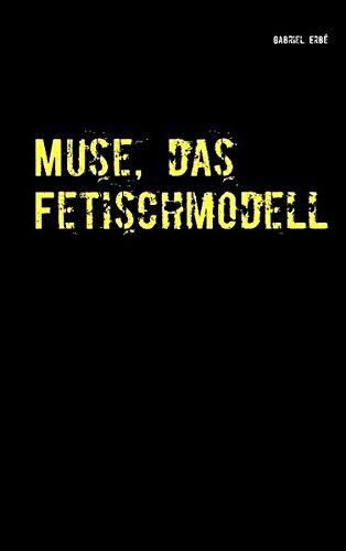Muse, das Fetischmodell: Ein Fall für Smidt und Rednich