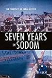 Seven Years in Sodom, Gary Paul Lukas, 161215056X