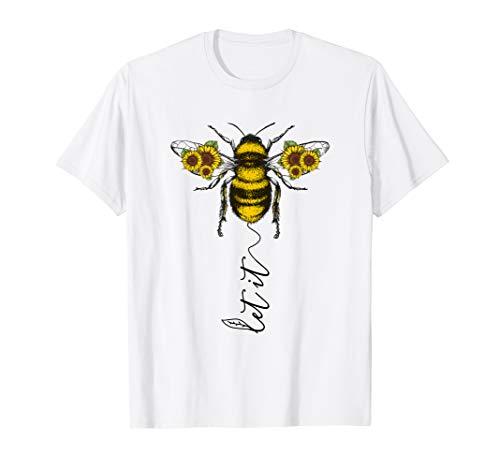 Let It Bee T-Shirt Hippie Sun Flower Zone -