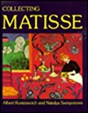 Collecting Matisse, Albert Grigor'evich Kostenevich and Natalya Semenova, 2080135414