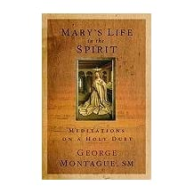Mary's Life of the Spirit: Meditations on a Holy Duet
