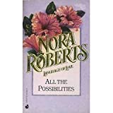 All the Possibilities, Nora Roberts, 0373510152