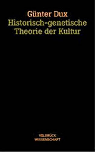 Historisch-genetische Theorie der Kultur - Studienausgabe: Instabile Welten - Zur prozessualen Logik im kulturellen Wandel Taschenbuch – 30. April 2005 Günter Dux Velbrück 3934730965 20.