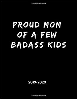 Kids December Calendar 2020 Proud Mom of a Few Badass Kids   2019   2020: Weekly Calendar