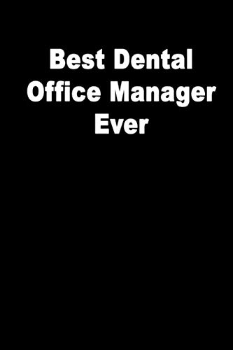 Best Dental Office Manager Ever