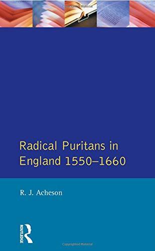 Radical Puritans in England 1550 - 1660 (Seminar Studies) - Puritan Japan