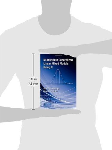 Multivariate Generalized Linear Mixed Models Using R: Damon