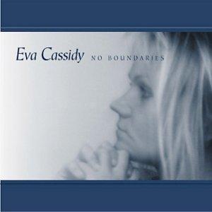 No Boundaries by Cassidy,Eva (2003-07-22) (Eva 07)