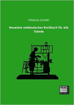 Neuestes sueddeutsches Kochbuch fuer alle Staende