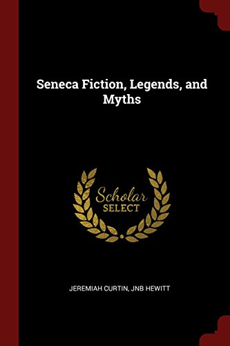 seneca-fiction-legends-and-myths
