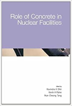 Role of Concrete in Nuclear Facilities (6th International Congress of Global Construction)