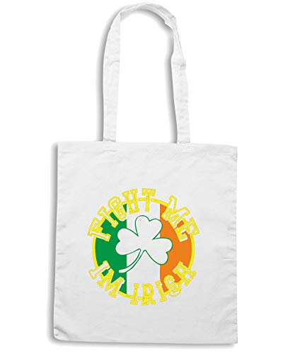 Speed Shirt Borsa Shopper Bianca TIR0052 FIGHT ME IM IRISH