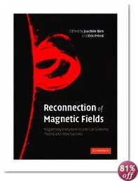 Reconnection of Magnetic Fields: Magnetohydrodynamics and Collisionless Theory and Observations