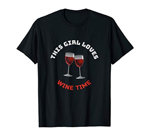 This Girl Loves Wine Time Shirt