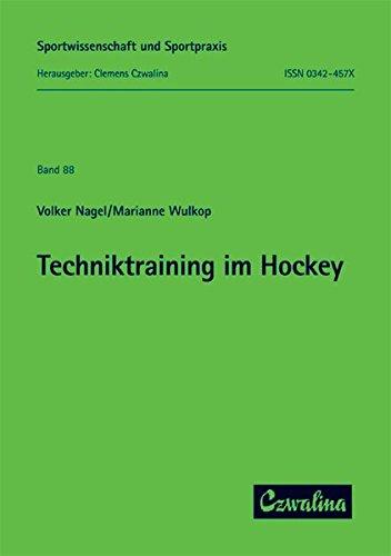 Techniktraining im Hockey (Sportwissenschaft und Sportpraxis)